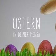 Ostern in deiner Mensa